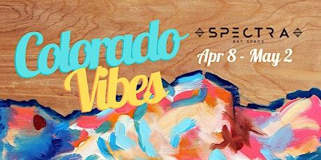 Colorado Vibes Vol.6 |  Art Extravaganza tickets