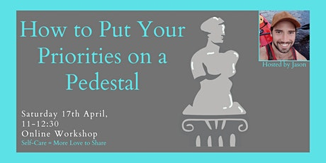 How to Put Your Priorities on a Pedestal tickets