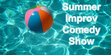 Summer Improv Comedy Night tickets