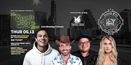 The Super Dope Show Presents: Brent Pella tickets