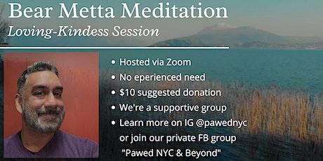 Bear Metta Meditation: 30-min Loving Kindess Session tickets