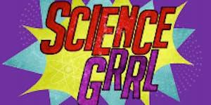 Science is for Everyone - Science Grrl Careers Night