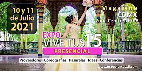 Expo Magazine ViveTus15 CDMX Zona Centro-Norte boletos