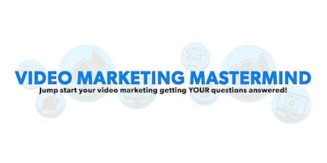 Video Marketing Mastermind tickets