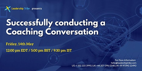 Successfully conducting a Coaching Conversation  - 140521 - Singapore tickets
