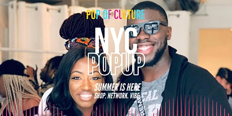 Summertime Moves-  Pop of Culture Popup Shop NYC tickets
