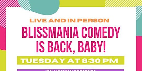 Blissmania Comedy tickets