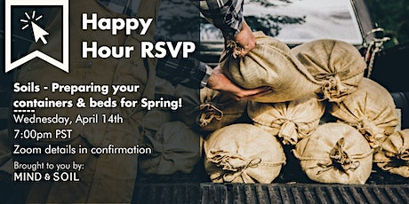 Soils - Preparing your containers & beds for Spring! tickets