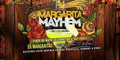 MARGARITA MAYHEM Cinco de Mayo Celebration & Day Party @ Vybes Nation Nola tickets