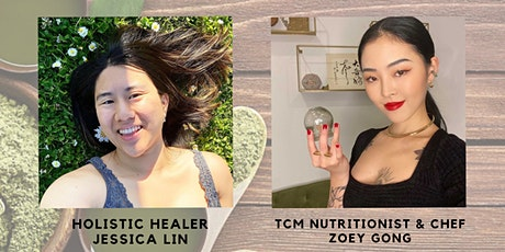 Traditional Chinese Medicine & Food w/ Zoey Gong & Jessica Lin tickets