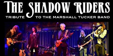The Shadow Riders - Marshall Tucker Tribute tickets