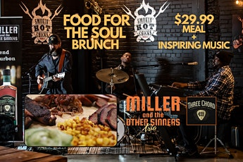 Food For The Soul Brunch w/ Miller and The Other Sinners 1:30PM Show tickets