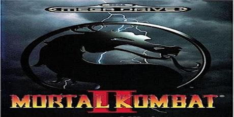 Mortal Kombat II - Mega Drive Tournament tickets