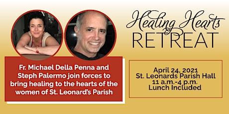 Healing Hearts Retreat tickets