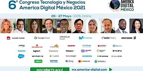 6º  Congreso Tecnología y Negocios America Digital 2021, 100 % Online entradas