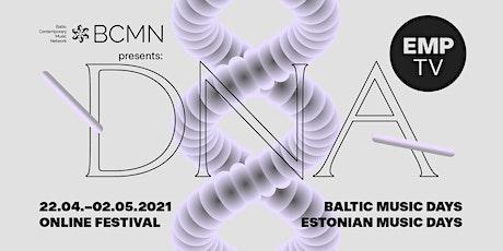Estonian Music Days | Baltic Music Days DNA tickets
