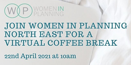 Women in Planning North East Virtual Coffee Break tickets