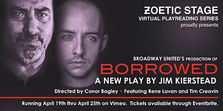 Zoetic Stage Presents, Borrowed: A Virtual Play Reading tickets