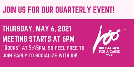 100 Gay Men for a Cause – YVR: Quarterly Meeting tickets