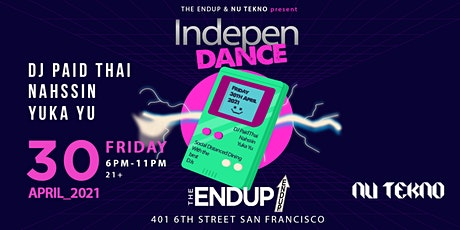 The EndUp x NU TEKNO present IndepenDANCE tickets
