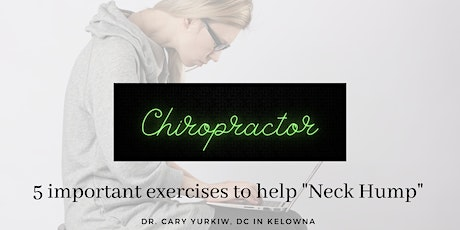 5 important exercises to help your Neck Hump tickets