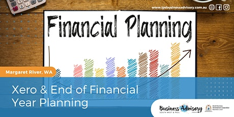 Xero & End of Financial Year Planning tickets