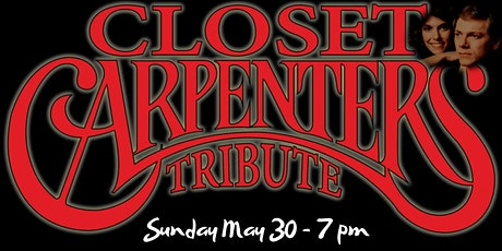 Closet Carpenters - A tribute to the music of Karen and Richard Carpenter tickets