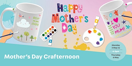 Mother's Day Crafternoon tickets