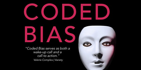 Coded Bias : Watch Party and Talk Back tickets