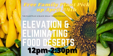 Elevation & Elimination:  100 Families Plant Giveaway tickets
