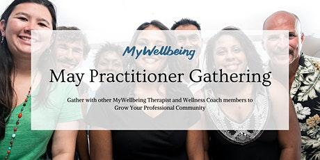 MyWellbeing: May Practitioner Gathering tickets