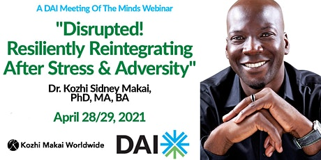 Disrupted! Resiliently Reintegrating After Stress & Adversity tickets