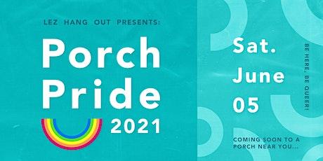 Porch Pride 2021 tickets