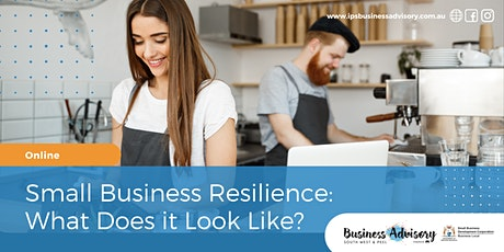 Small Business Resilience: What Does it Look Like? tickets