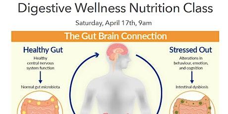 Digestive Wellness Nutrition & Lifestyle Class tickets