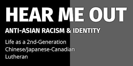 HEAR ME OUT: Anti- Asian Racism & Identity tickets