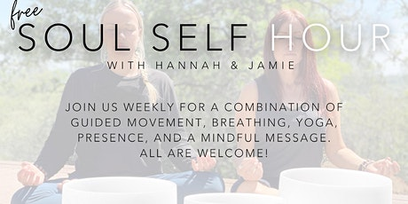 FREE Soul Self Hour - ONLINE Meditation & Movement tickets