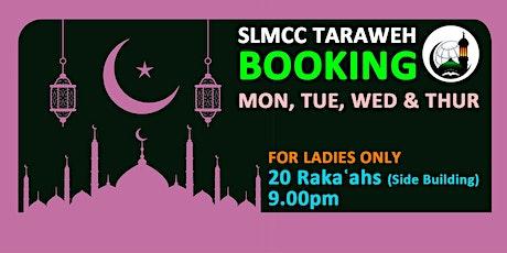 LADIES - 20 Rakaʿahs Tarawih|9.00PM|12th,13th,14th & 15th April 2021 tickets