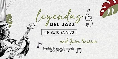 LEYENDAS DEL JAZZ: HERBIE HANCOCK MEETS JACO PASTORIUS, TRIBUTO EN VIVO entradas