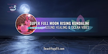 Oceanside Sunset Full Moon Rise Kundalini Sound Healing Vibes (group rate) tickets