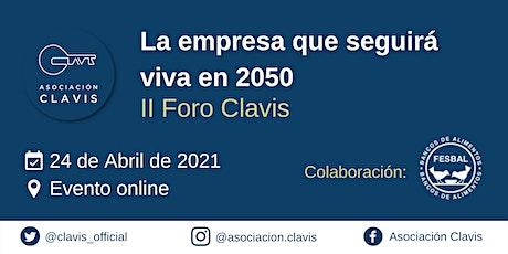 II Foro Clavis: La empresa que seguirá viva en 2050 biglietti