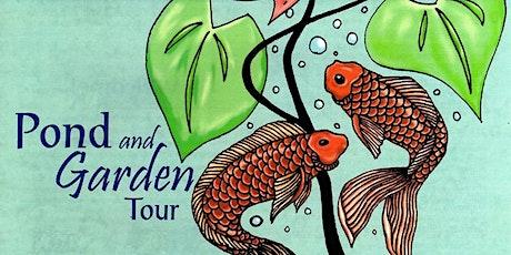 """2021 Pond and Garden Tour """"Art in the Garden"""" tickets"""