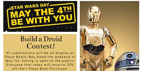 May the 4th be with you! Build a Droid Contest! tickets
