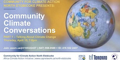 Community Climate Conversations: Part 1 tickets