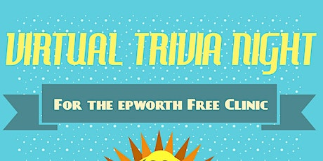 Virtual Trivia Fundraiser for the Epworth Free Clinic tickets
