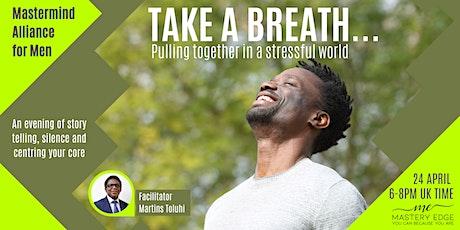 Take a breath tickets