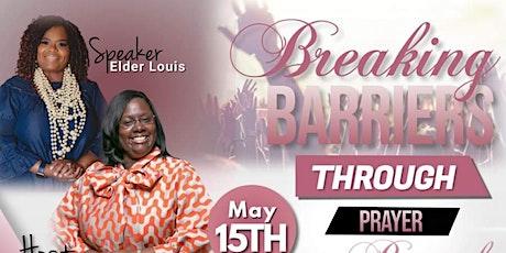 Breaking Barriers through Prayer tickets