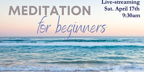 Virtual Live-Streaming Meditation for Beginners tickets