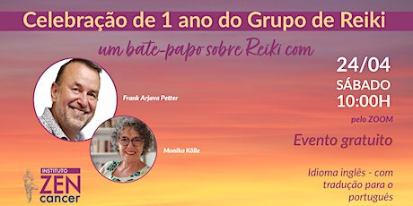 Celebração de 1 ano do Grupo de Reiki do Instituto ZENcancer ingressos