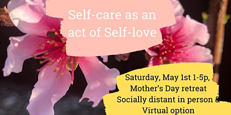 Self-care an act of Self-love tickets